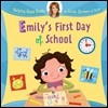 Emily's First Day of School