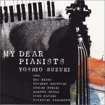 Yoshio Suzki - My Dear Pianists