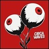 Circa Waves (써카 웨이브스) - Different Creatures [LP]
