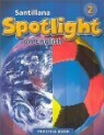 Santillana Spotlight on English 2 : Practice Book