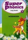 Super Phonics 3 Long Vowels : Workbook