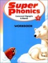 Super Phonics 4 Consonant Digraphs & Blends : Workbook
