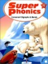 Super Phonics 4 Consonant Digraphs & Blends : Student Book (Book & CD)
