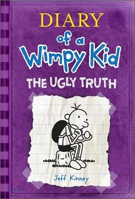 Diary of a Wimpy Kid #5 : The Ugly Truth (미국판)