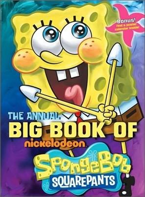 The Annual Big Book of Nickelodeon Spongebob Squarepants