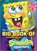 The Annual Big Book of Nickelodeon Spongebob Squarepants
