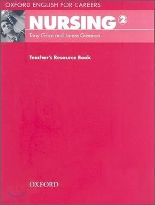Oxford English for Careers : Nursing 2 : Teacher's Resource Book