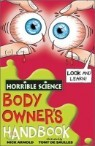 Horrible Science : Body Owner's Handbook