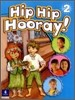 Hip Hip Hooray 2 : Student Book
