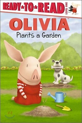 Ready-To-Read Level 1 : Olivia Plants a Garden