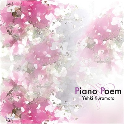 Yuhki Kuramoto (유키 구라모토) - Piano Poem