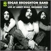 Edgar Broughton Band - Keep Them Freaks A Rollin: Live At Abbey Road 1969