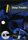 Dominoes 1 : Deep Trouble (Book & CD)
