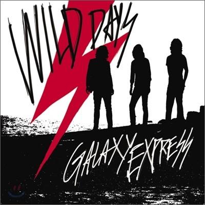 갤럭시 익스프레스 (Galaxy Express) 2집 - Wild Days