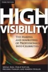 High Visibility : Transforming Your Personal and Professional Brand