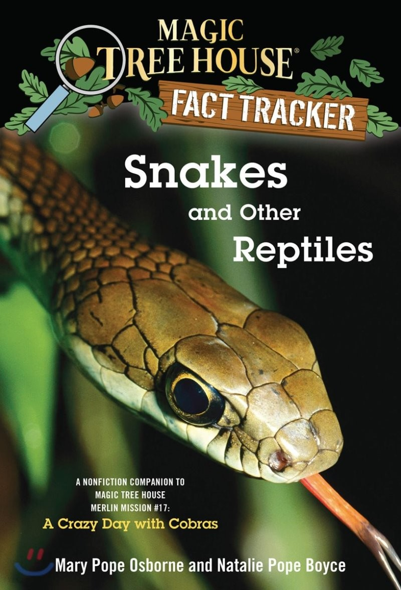 (Magic Tree House Fact Tracker #23) Snakes and Other Reptiles