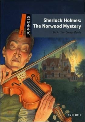 Dominoes 2 : Sherlock Holmes, The Norwood Mystery