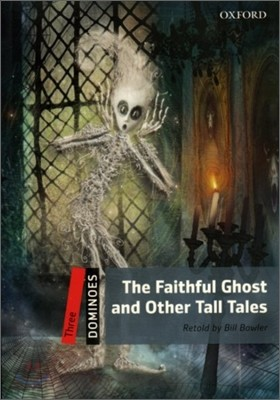 Dominoes 3 : The Faithful Ghost and Other Tall Tales