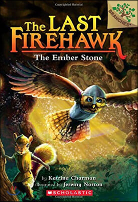 The Last Firehawk #01 : The Ember Stone