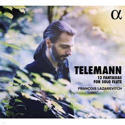 Francois Lazarevitch 텔레만: 12개의 무반주 플루트 환상곡 (Telemann: 12 Fantasias for Solo Flute) 프랑수아 라자레비치