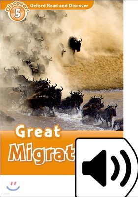 Oxford Read and Discover 5 : Great Migrations (Book & MP3)