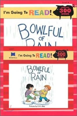 [I'm Going to READ!] Level 4 : Bowlful of Rain (Book & CD)