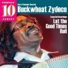 Buckwheat Zydeco - Essential Recordings: Let The Good Times Roll (Best Of Rounder Records, Perfect 10 Series)