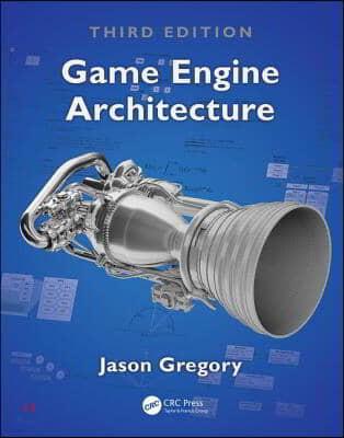 Game Engine Architecture, 3/E