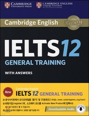 Cambridge IELTS 12 : General Training Student's Book with Answers