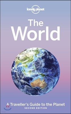 Lonely Planet The World, 2/E