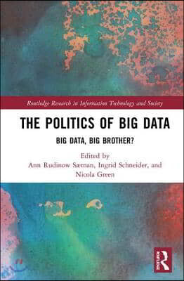 The Politics of Big Data