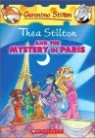 Geronimo Stilton Special Edition : Thea Stilton and the Mystery in Paris