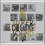 슈퍼 디럭스 사운드 5집 (Super Deluxe Sound V)