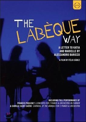 Katia & Marielle Labeque 라베크 자매의 길(라베크 웨이) - 카티아 & 마리엘 라베크 자매 다큐멘터리 (The Labeque Way)