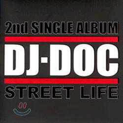 DJ DOC - Street Life