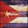 Dominic Miller (도미닉 밀러) - Hecho En Cuba (메이드 인 쿠바)