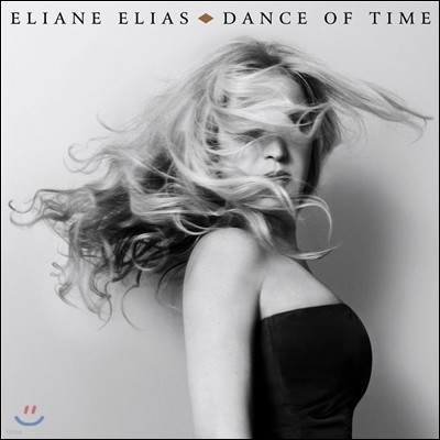 Eliane Elias (엘리안느 엘리아스) - Dance Of Time