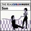 The Real Cuban Music: Son (더 리얼 쿠반 뮤직: 쏜)