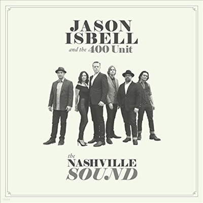 Jason Isbell & The 400 Unit - Nashville Sound (Vinyl LP)