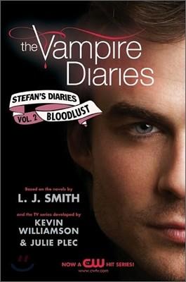 The Vampire Diaries Stefan's Diaries Vol.2 : Bloodlust