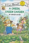 Little Critter : A Green, Green Garden