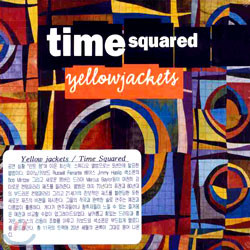 Yellow Jackets - Time Squared