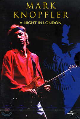 마크 노플러 : 런던의 밤 Mark Knopfler : A Night in London