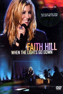 Faith Hill - When The Lights Go Down