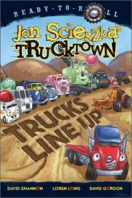 Ready-To-Read Level 1 : Jon Scieszka's Trucktown : Trucks Line Up