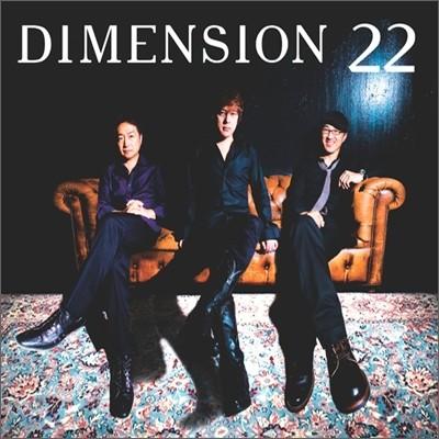 Dimension - 22