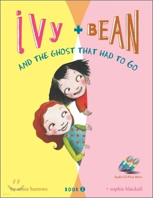 Ivy and Bean 2 : And the Ghost That Had to Go (Book & CD)