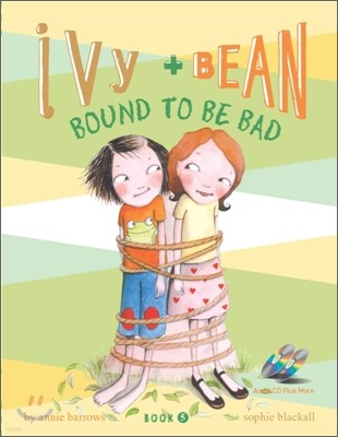 Ivy and Bean 5 : Bound to Be Bad (Book & CD)