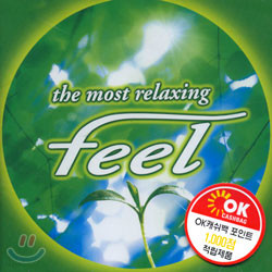 The Most Relaxing Feel 4