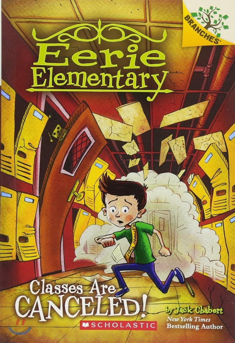 Branches / Eerie Elementary #7: Classes Are Canceled!